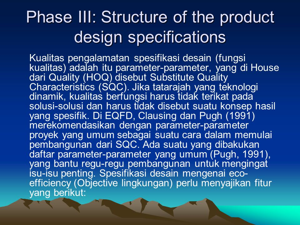 Phase III: Structure of the product design specifications