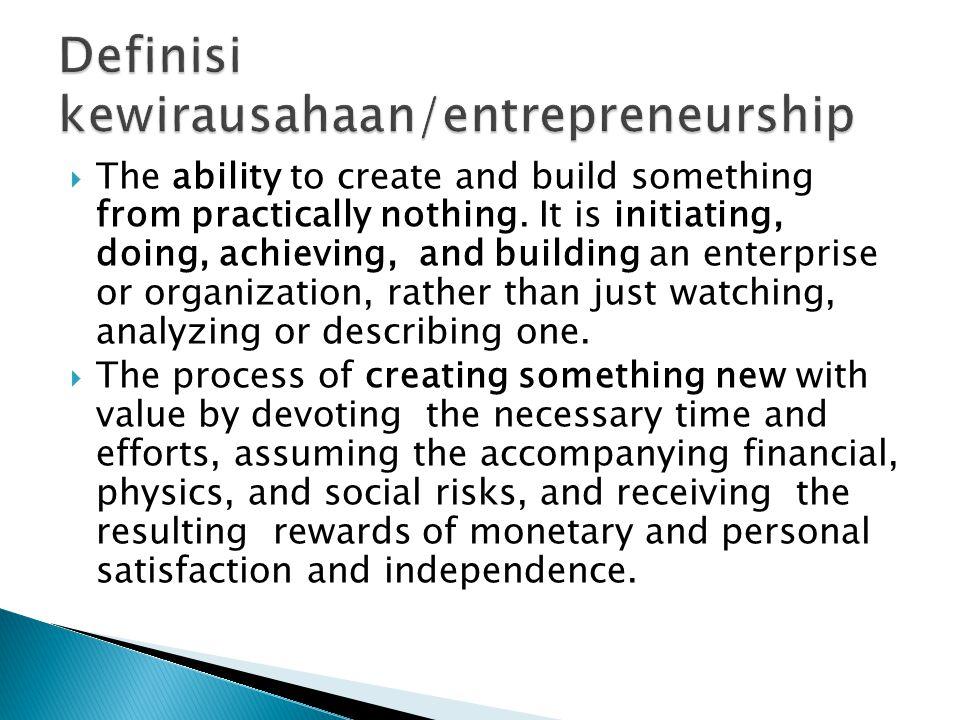 Definisi kewirausahaan/entrepreneurship