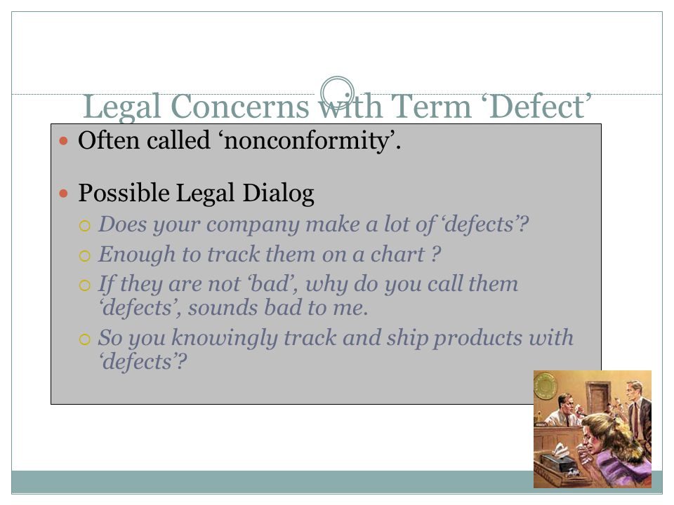 Legal Concerns with Term 'Defect'