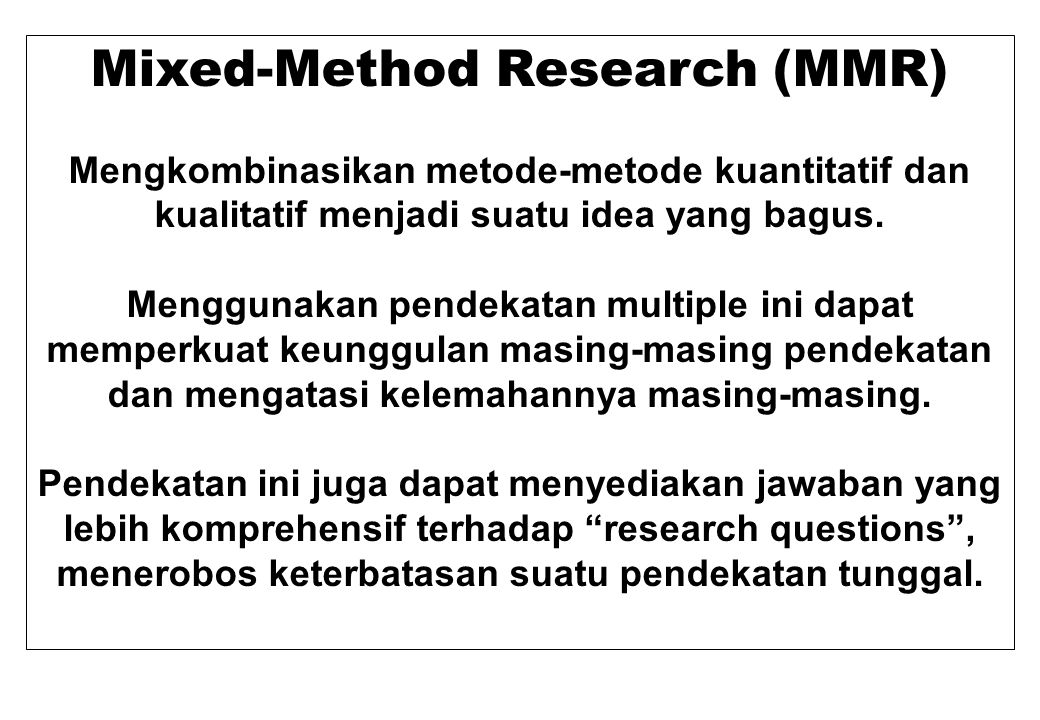 Mixed-Method Research (MMR)