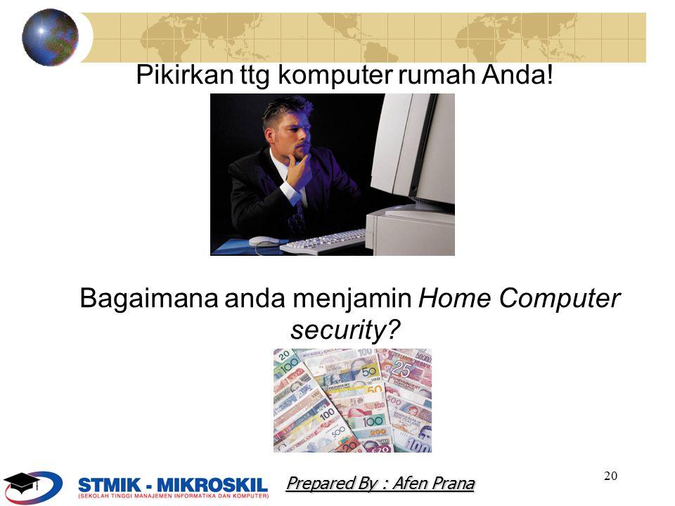 Pikirkan ttg komputer rumah Anda!