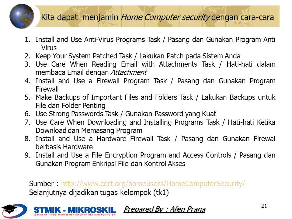 Kita dapat menjamin Home Computer security dengan cara-cara
