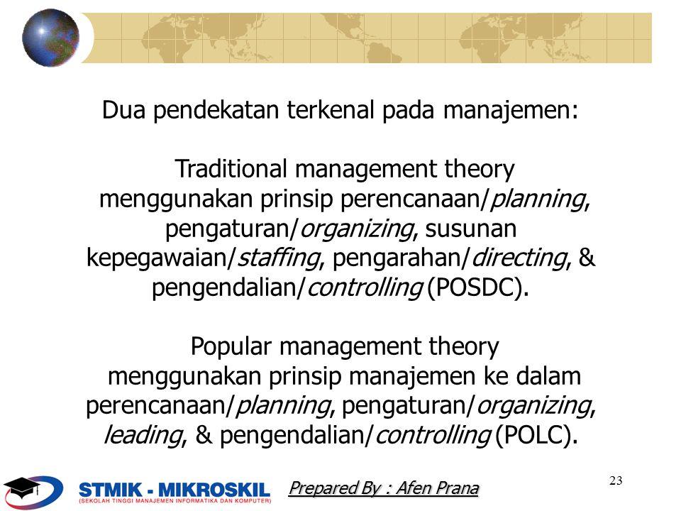 Dua pendekatan terkenal pada manajemen: Traditional management theory