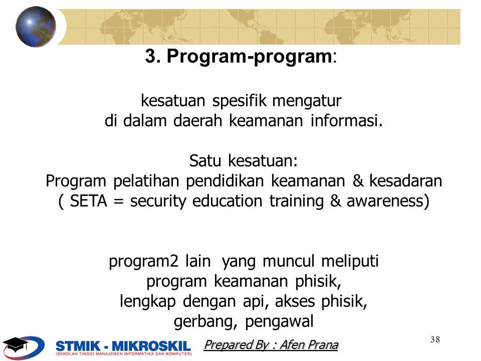 3. Program-program: kesatuan spesifik mengatur