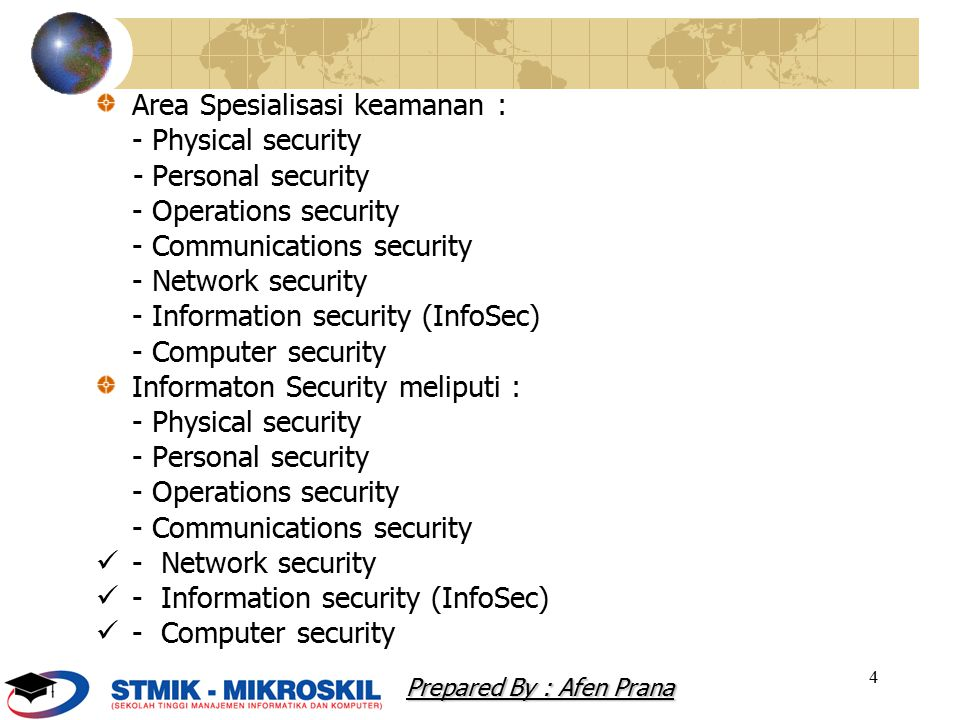 Area Spesialisasi keamanan : - Physical security - Personal security