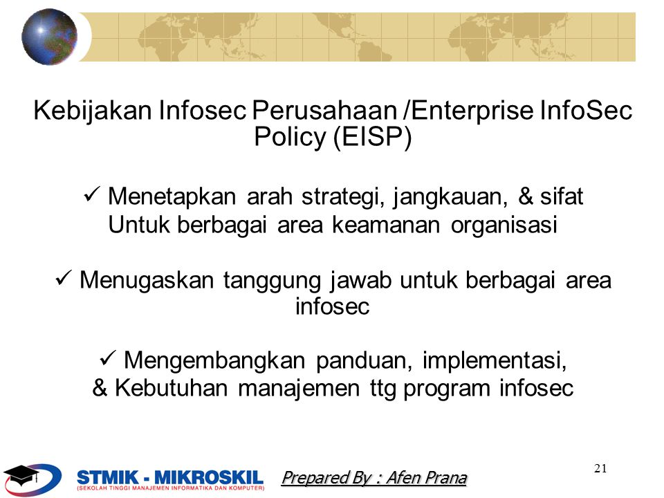 Kebijakan Infosec Perusahaan /Enterprise InfoSec Policy (EISP)