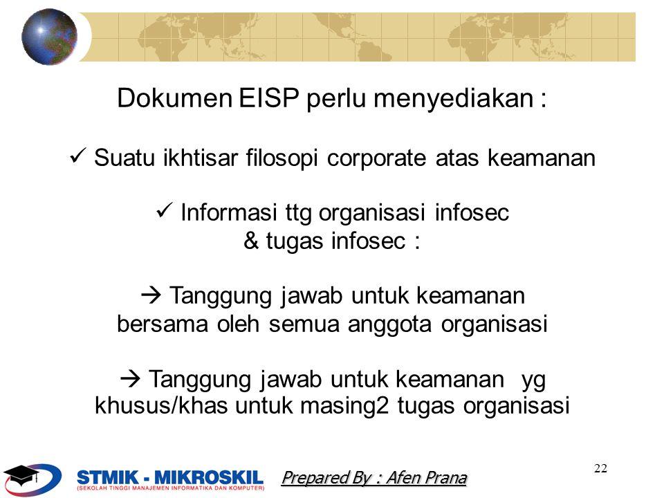 Dokumen EISP perlu menyediakan :