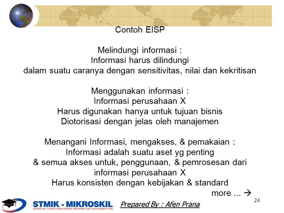 Melindungi informasi : Informasi harus dilindungi