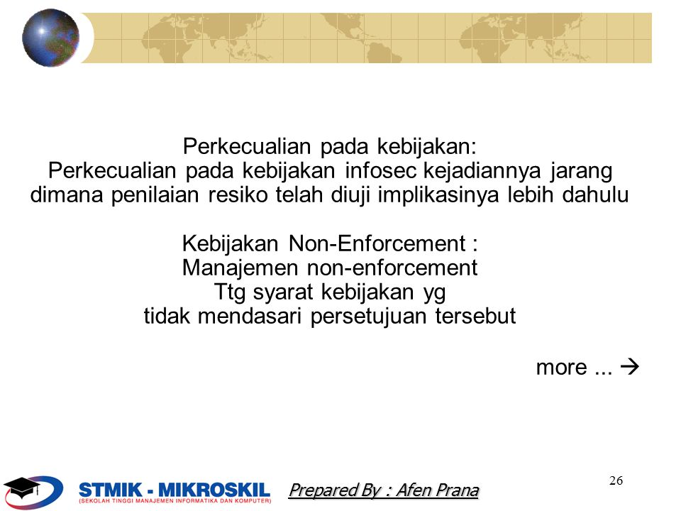 Perkecualian pada kebijakan: