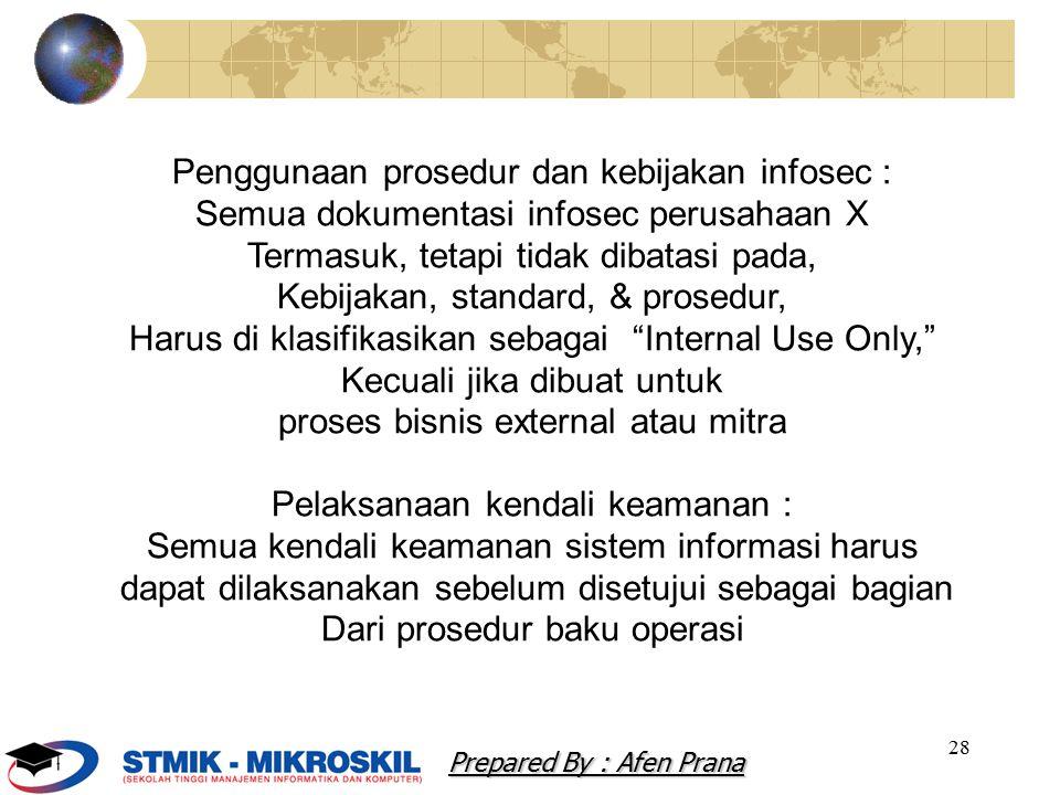 Penggunaan prosedur dan kebijakan infosec :