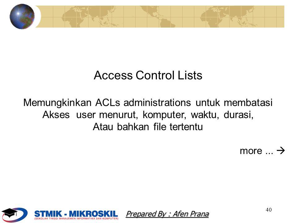 Access Control Lists Memungkinkan ACLs administrations untuk membatasi