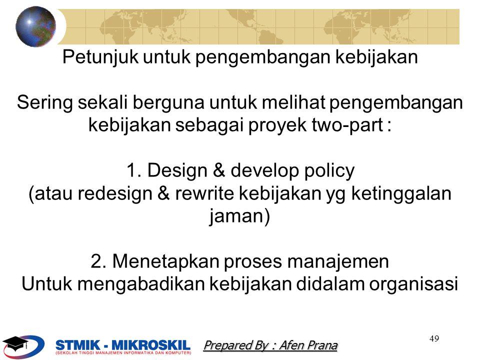 Petunjuk untuk pengembangan kebijakan