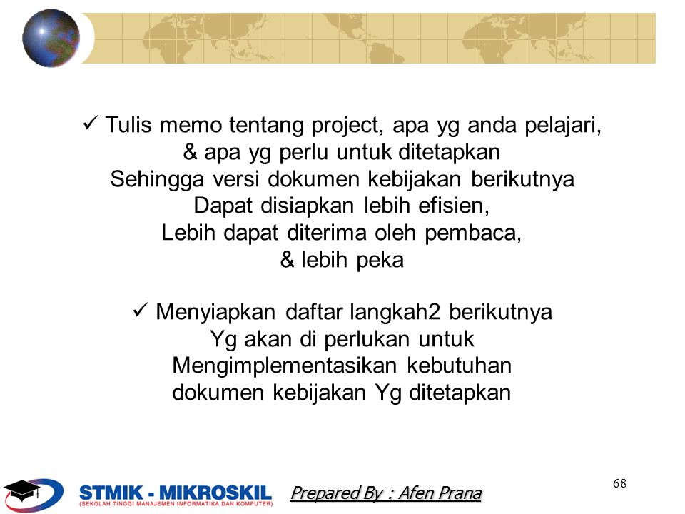  Tulis memo tentang project, apa yg anda pelajari,