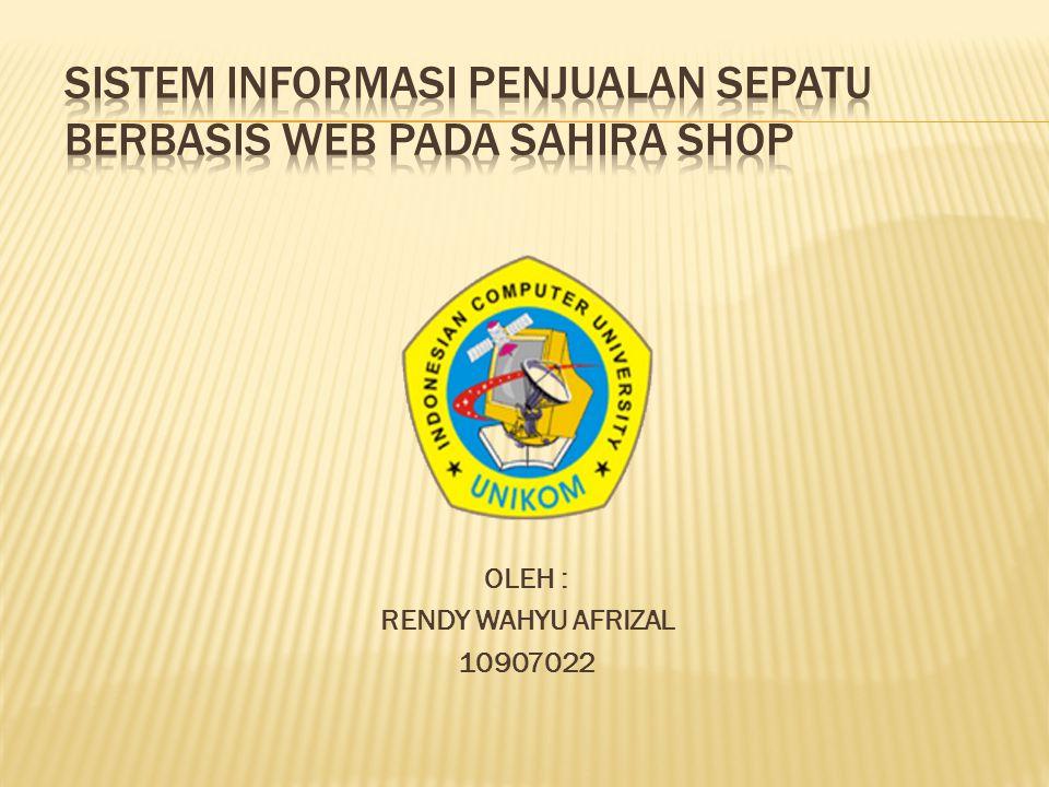 SISTEM INFORMASI PenJUALAN SEPATU BERBASIS WEB PADA SAHIRA SHOP