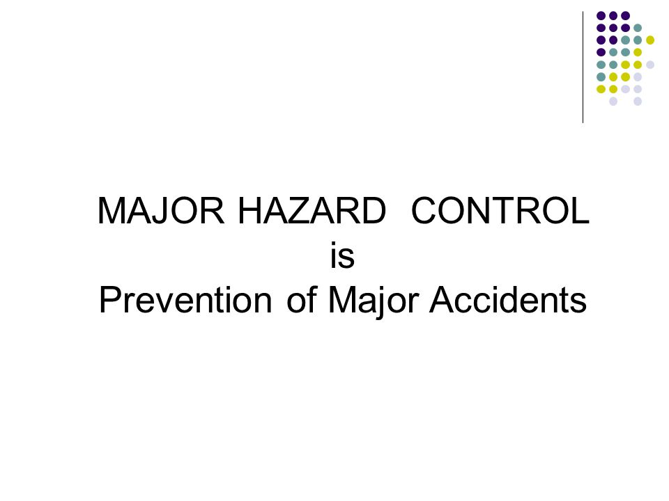 Prevention of Major Accidents