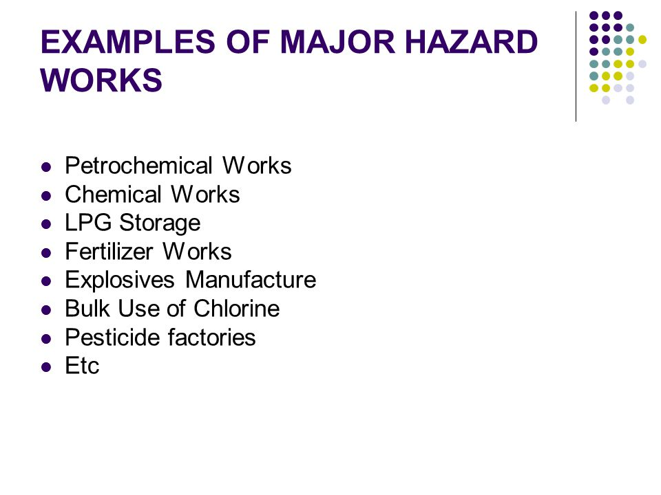EXAMPLES OF MAJOR HAZARD WORKS