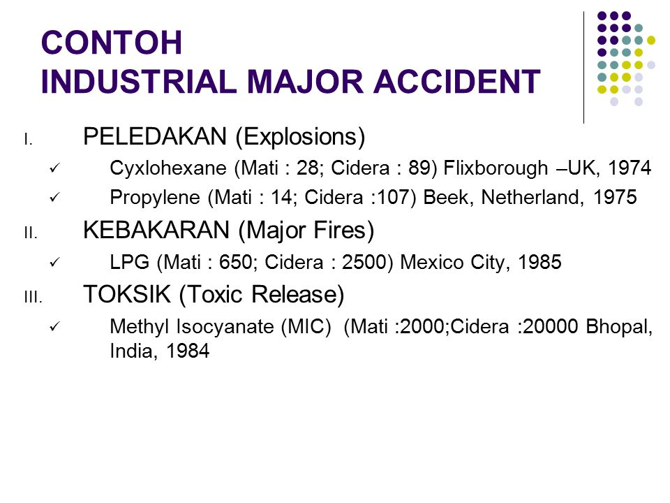 CONTOH INDUSTRIAL MAJOR ACCIDENT