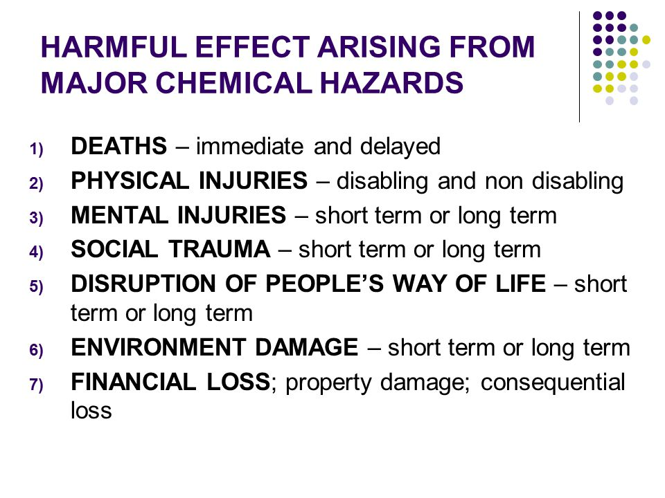 HARMFUL EFFECT ARISING FROM MAJOR CHEMICAL HAZARDS