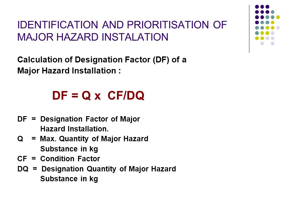IDENTIFICATION AND PRIORITISATION OF MAJOR HAZARD INSTALATION