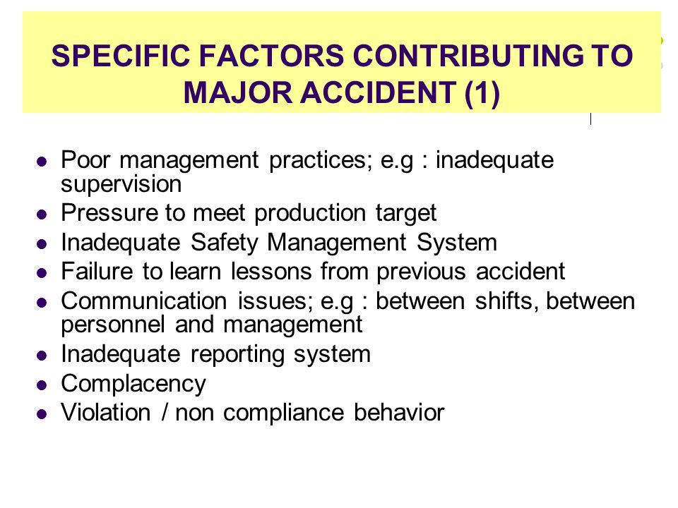 SPECIFIC FACTORS CONTRIBUTING TO MAJOR ACCIDENT (1)