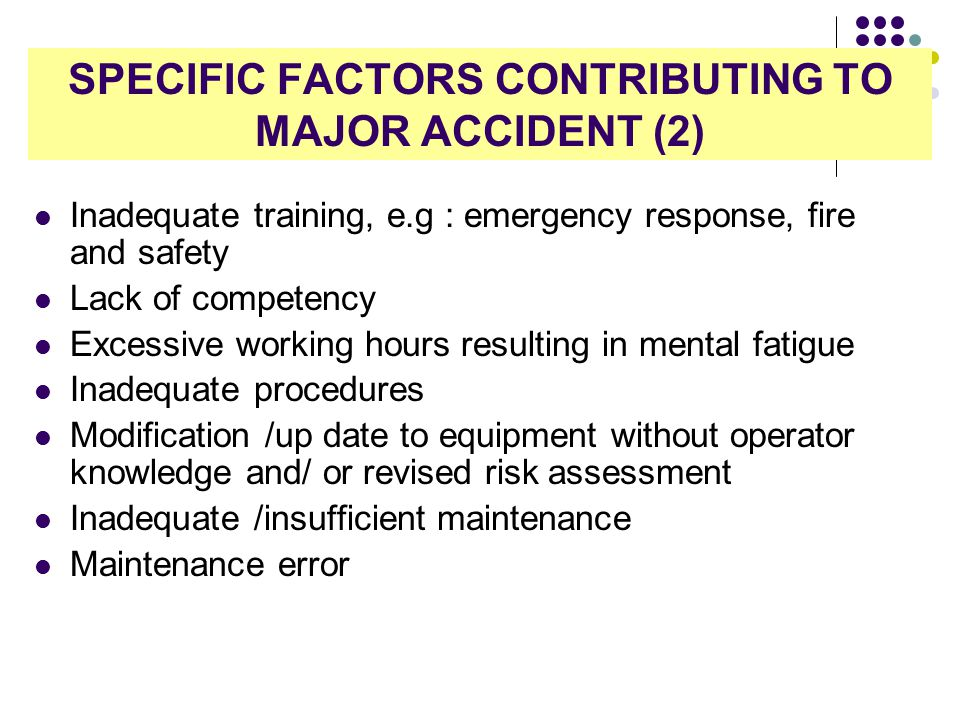 SPECIFIC FACTORS CONTRIBUTING TO MAJOR ACCIDENT (2)