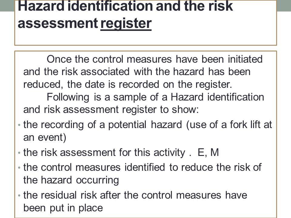 Hazard identification and the risk assessment register
