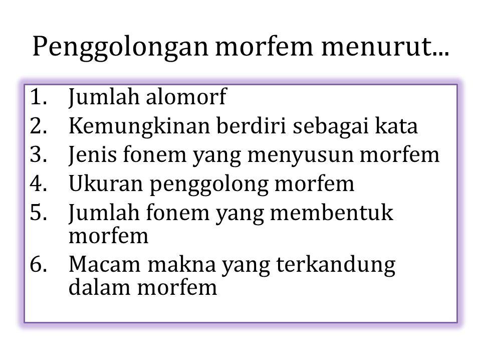 Penggolongan morfem menurut...