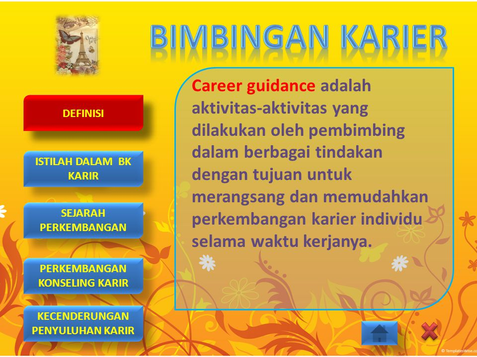 Career guidance adalah aktivitas-aktivitas yang dilakukan oleh pembimbing dalam berbagai tindakan dengan tujuan untuk merangsang dan memudahkan perkembangan karier individu selama waktu kerjanya.