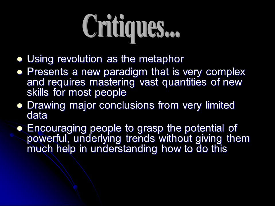 Critiques... Using revolution as the metaphor