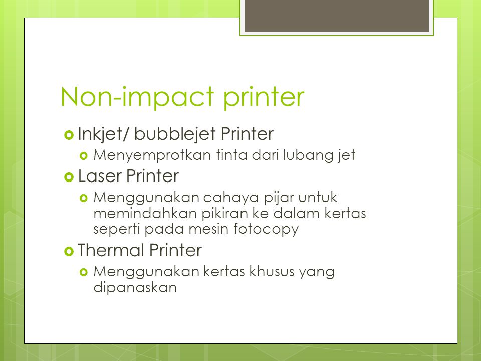 Non-impact printer Inkjet/ bubblejet Printer Laser Printer