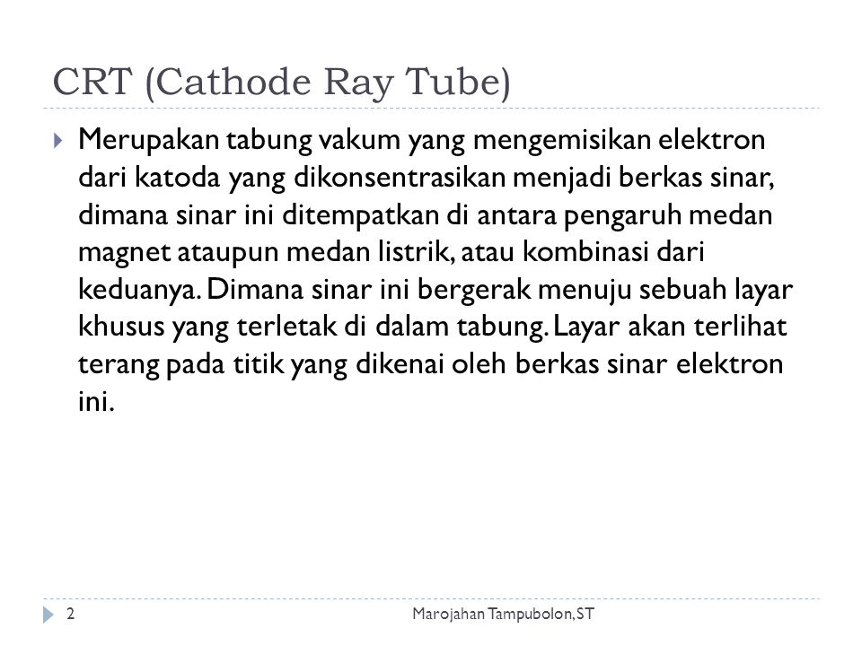 CRT (Cathode Ray Tube)