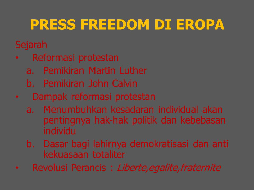 PRESS FREEDOM DI EROPA Sejarah Reformasi protestan