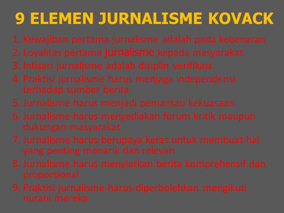 9 ELEMEN JURNALISME KOVACK