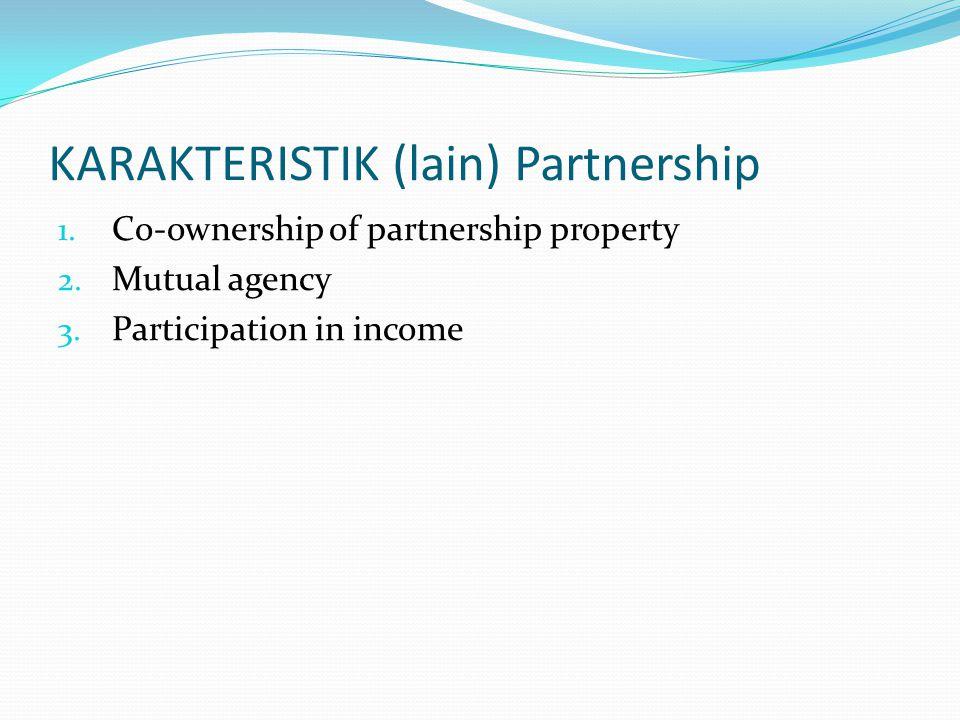 KARAKTERISTIK (lain) Partnership