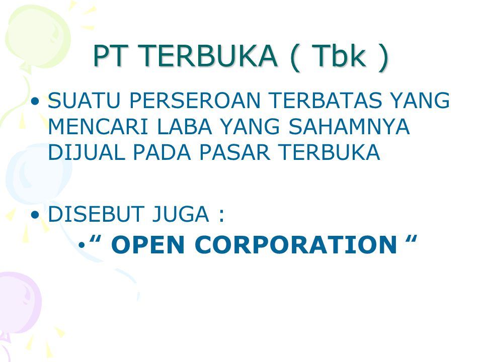 PT TERBUKA ( Tbk ) OPEN CORPORATION