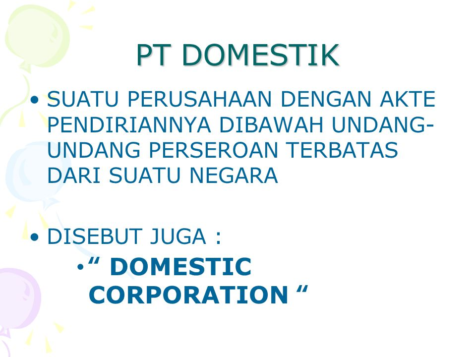 PT DOMESTIK DOMESTIC CORPORATION