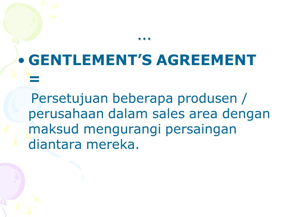 … GENTLEMENT'S AGREEMENT =