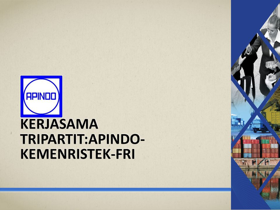 Kerjasama Tripartit:APINDO-KEMENRISTEK-FRI