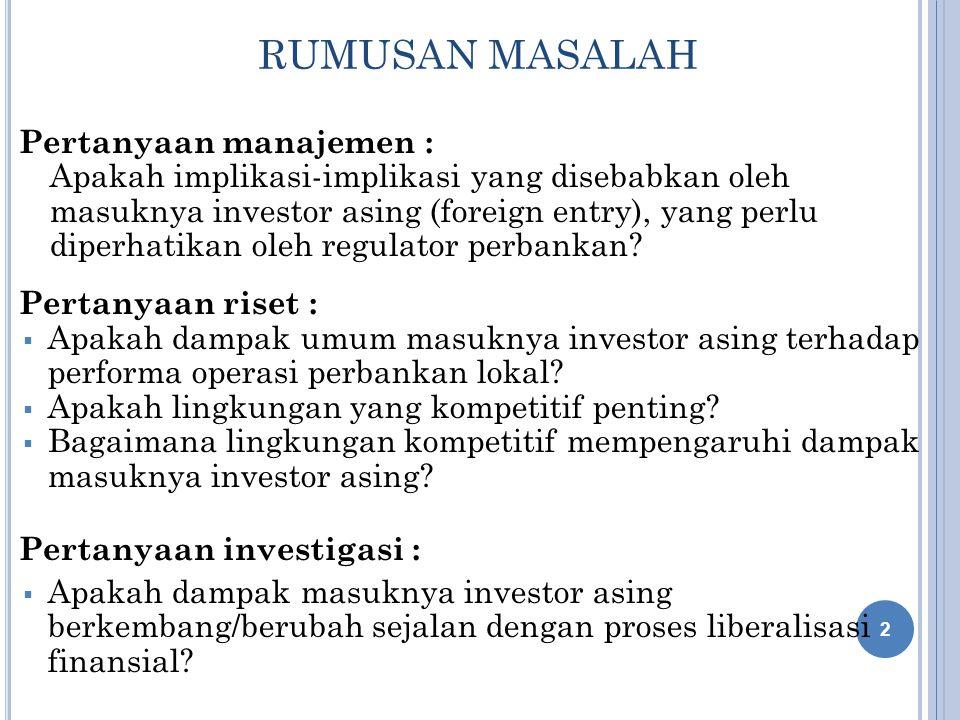 RUMUSAN MASALAH Pertanyaan manajemen :