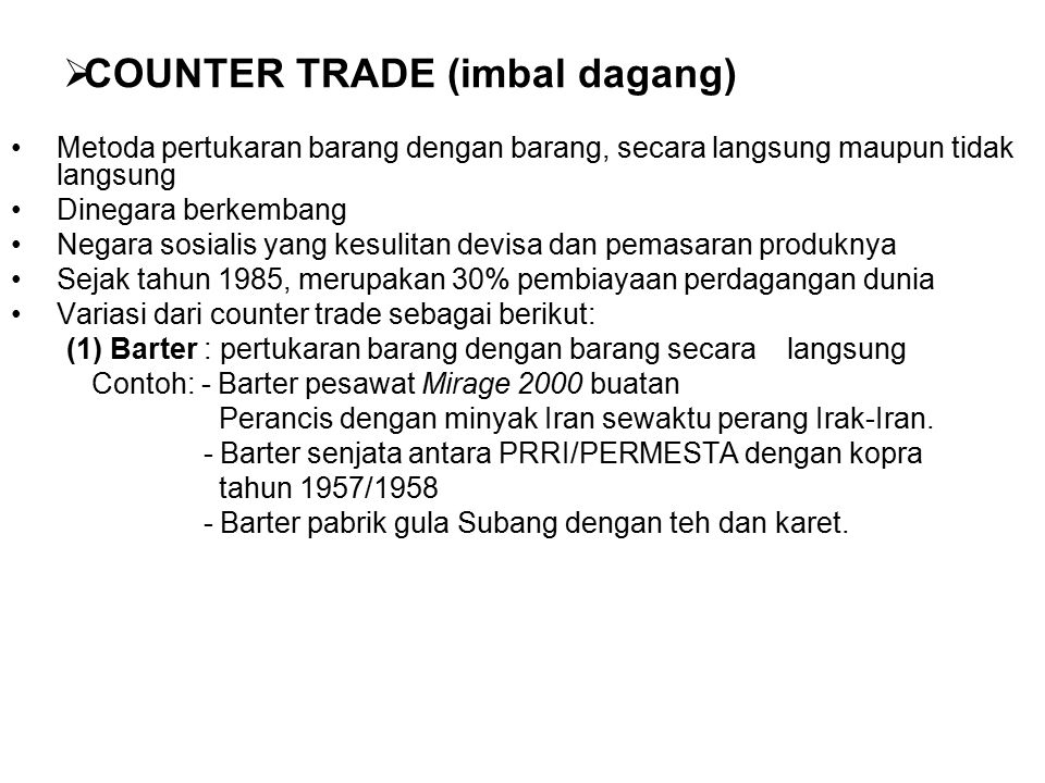 COUNTER TRADE (imbal dagang)