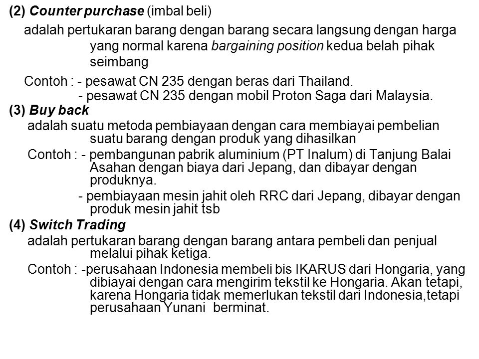 (2) Counter purchase (imbal beli)