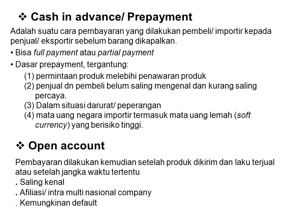 Cash in advance/ Prepayment