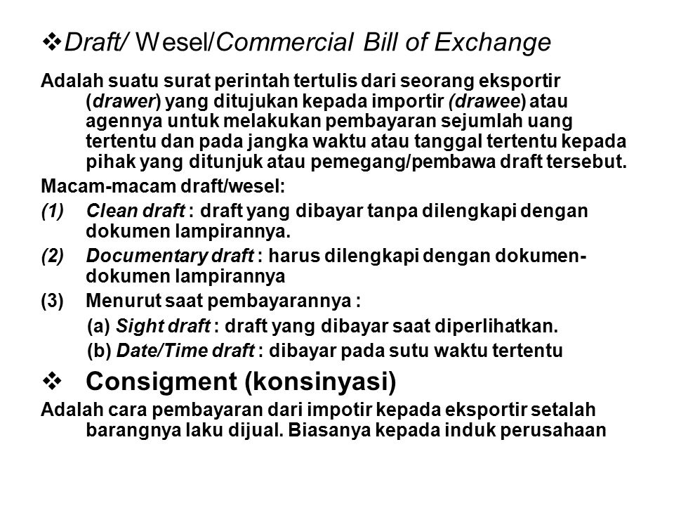 Draft/ Wesel/Commercial Bill of Exchange