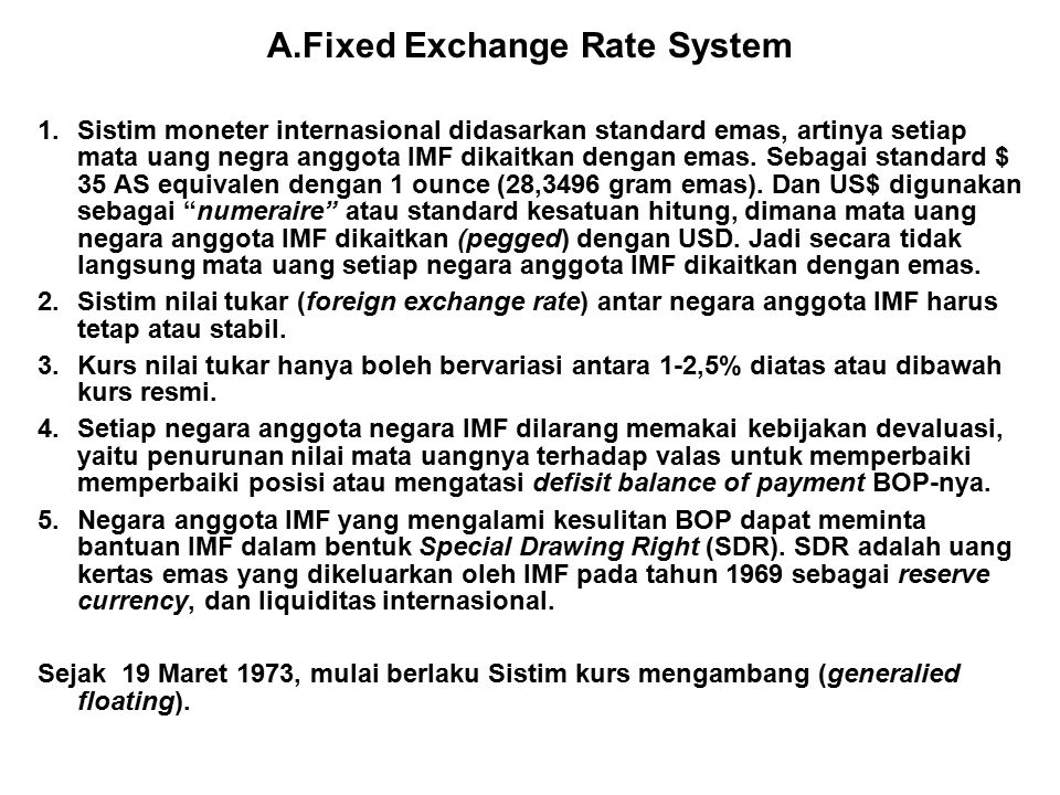 A.Fixed Exchange Rate System