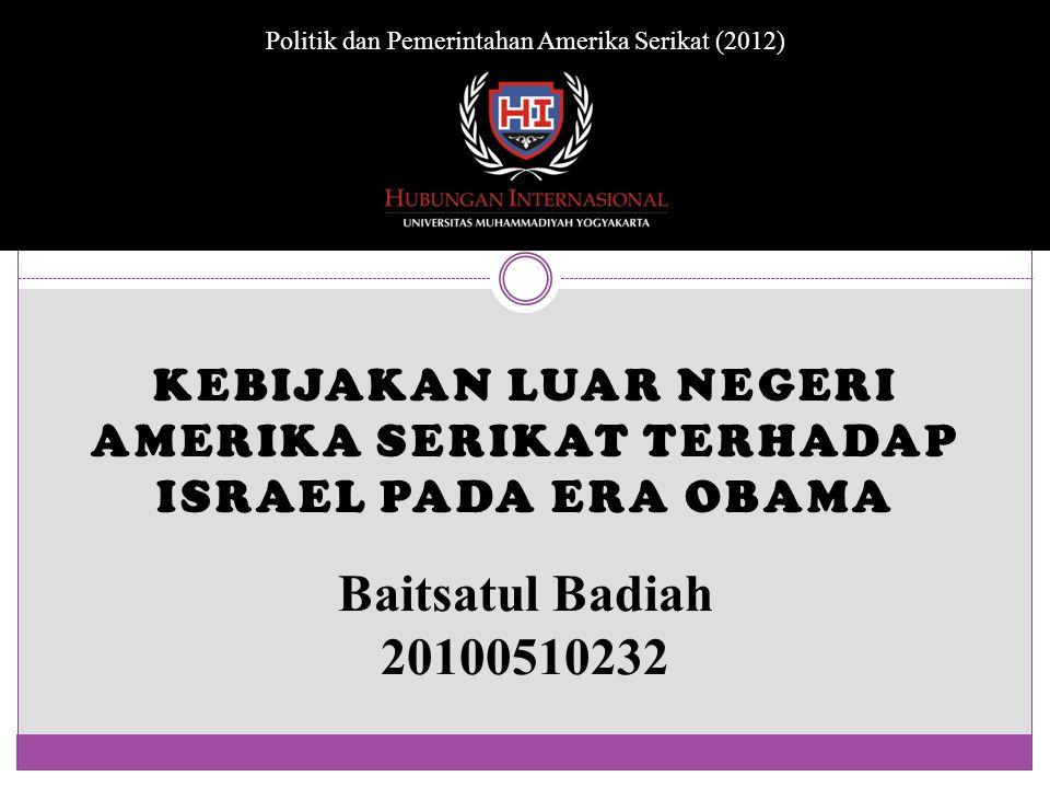 Kebijakan LuaR Negeri Amerika Serikat terhadap Israel Pada Era Obama