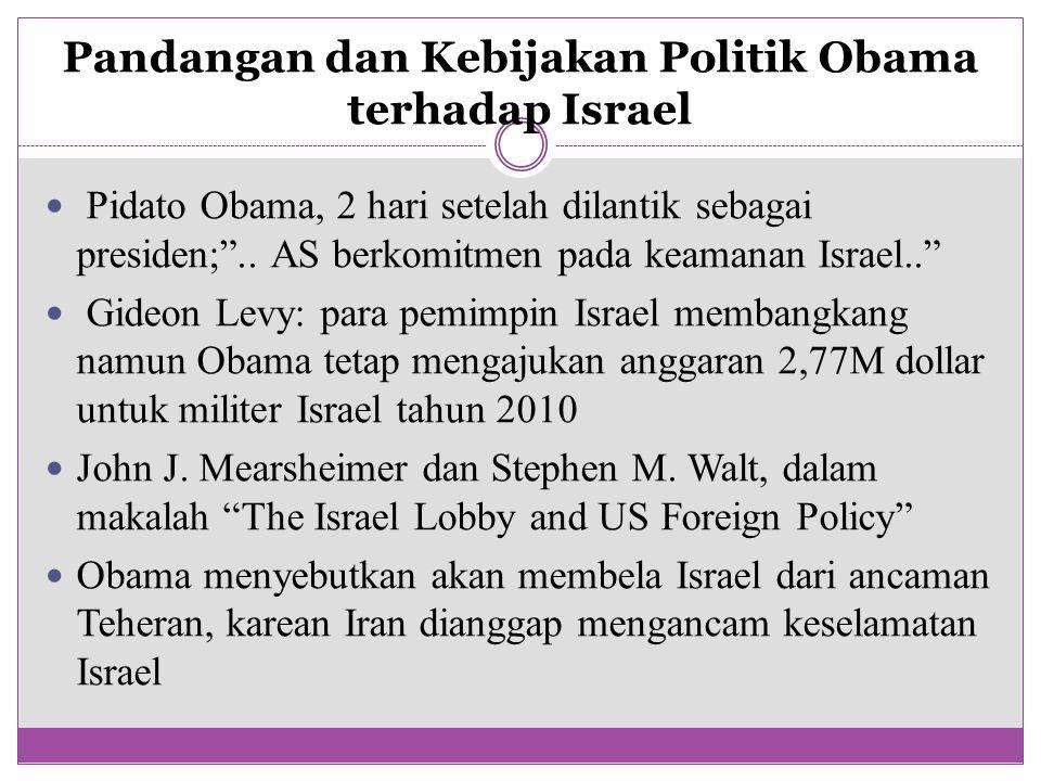 Pandangan dan Kebijakan Politik Obama terhadap Israel