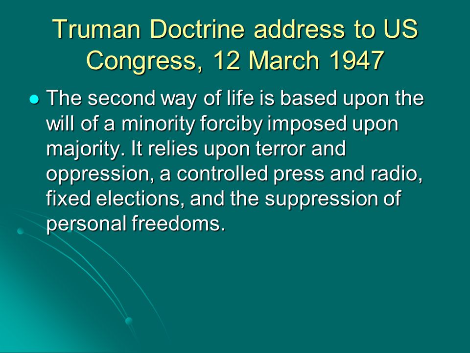 Truman Doctrine address to US Congress, 12 March 1947