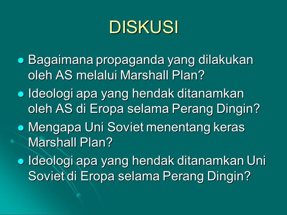 DISKUSI Bagaimana propaganda yang dilakukan oleh AS melalui Marshall Plan