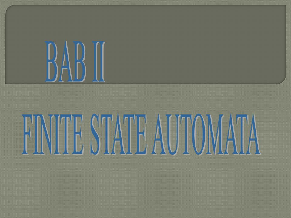 BAB II FINITE STATE AUTOMATA