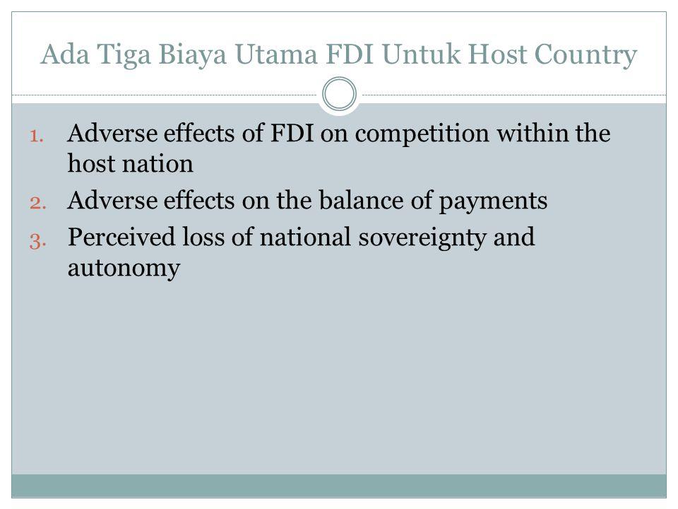 Ada Tiga Biaya Utama FDI Untuk Host Country